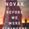 We're celebrating the release of BEFORE WE WERE STRANGERS with a Christmas party. Come join us…