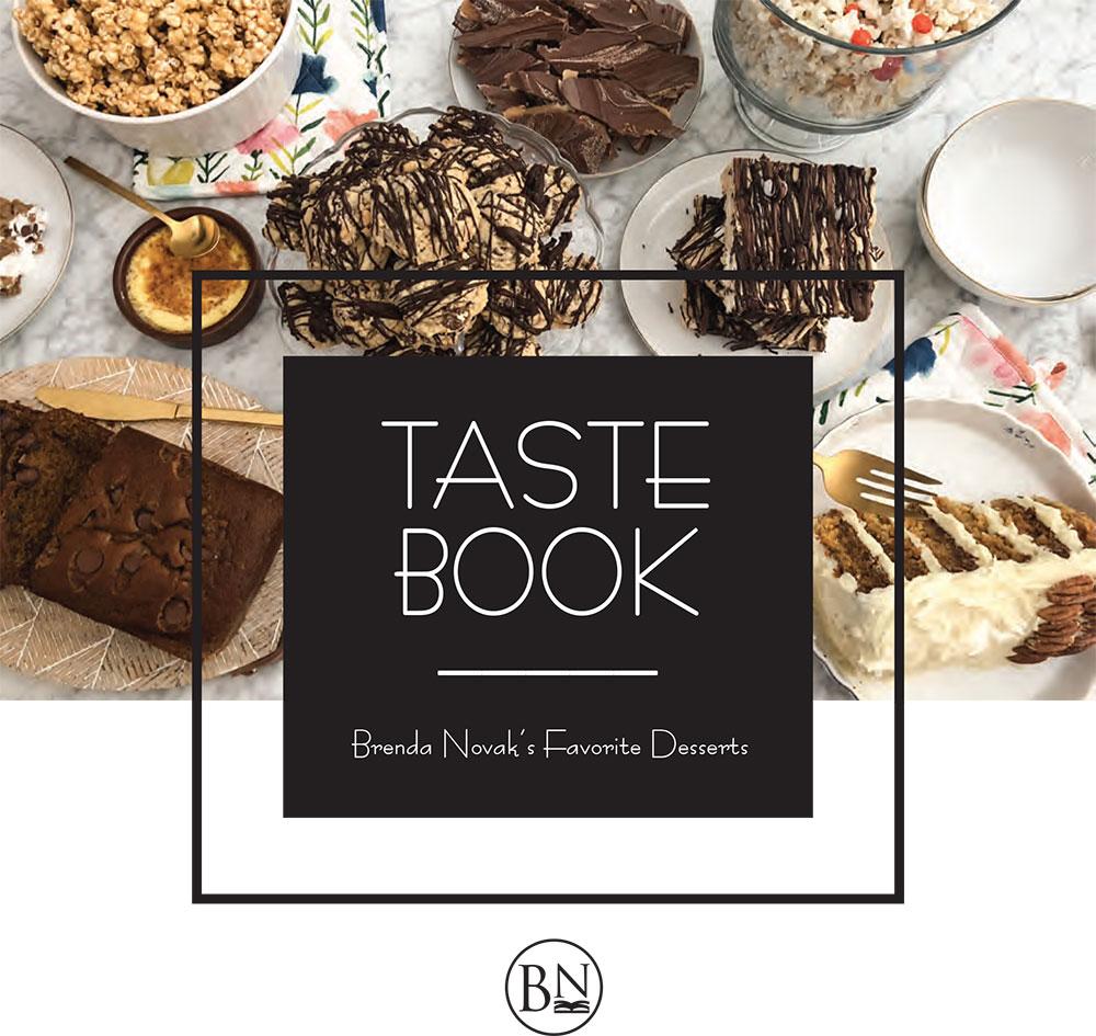 Brenda Novak's Favorite Desserts Taste Book