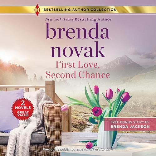 First Love, Second Chance: Available in Audio August 3!