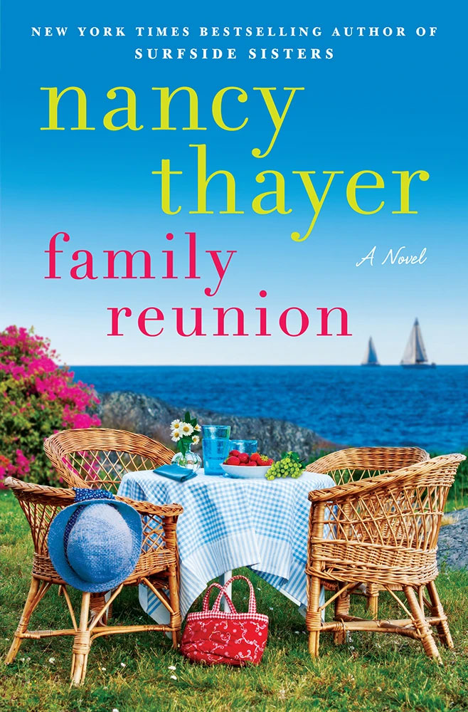 FAMILY REUNION by New York Times bestselling author Nancy Thayer